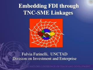 Embedding FDI through  TNC-SME Linkages