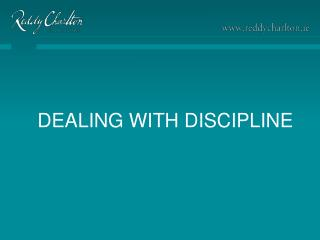 DEALING WITH DISCIPLINE