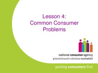 Lesson 4: Common Consumer Problems