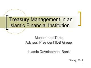 Treasury Management in an Islamic Financial Institution