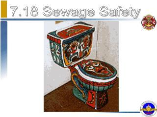 7.18 Sewage Safety
