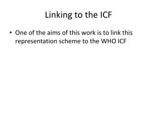 Linking to the ICF