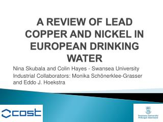 A REVIEW OF LEAD COPPER AND NICKEL IN EUROPEAN DRINKING WATER
