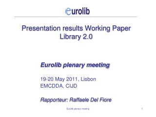 Presentation results Working Paper Library 2.0