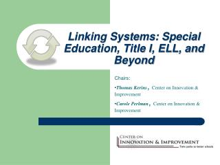 Linking Systems: Special Education, Title I, ELL, and Beyond