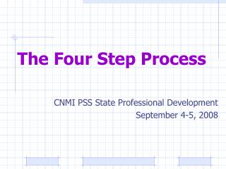 The Four Step Process