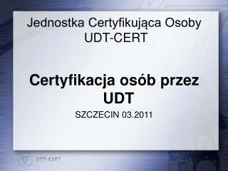 Jednostka Certyfikujaca Osoby   UDT-CERT
