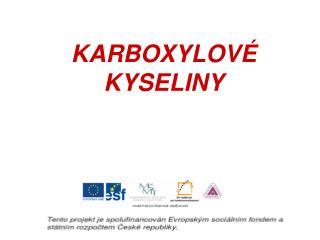 KARBOXYLOV   KYSELINY