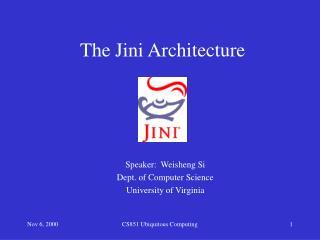 The Jini Architecture