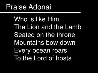 Praise Adonai