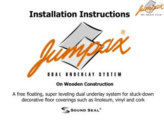 A free floating, super leveling dual underlay system for stuck-down decorative floor coverings such as linoleum, vinyl a