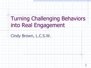 Turning Challenging Behaviors into Real Engagement