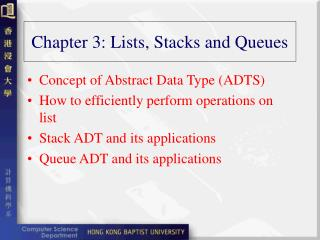 Chapter 3: Lists, Stacks and Queues