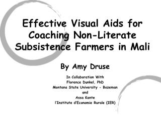 Effective Visual Aids for Coaching Non-Literate Subsistence Farmers in Mali