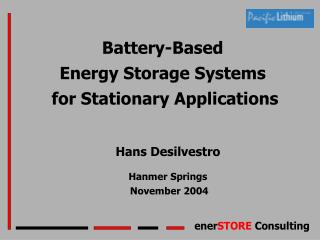 Battery-Based Energy Storage Systems  for Stationary Applications