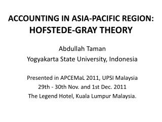 ACCOUNTING IN ASIA-PACIFIC REGION:  HOFSTEDE-GRAY THEORY