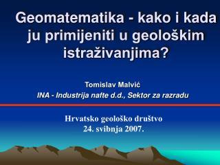 Geomatematika - kako i kada ju primijeniti u geolo kim istra ivanjima