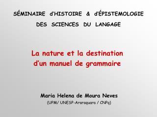 La nature et la destination  d un manuel de grammaire