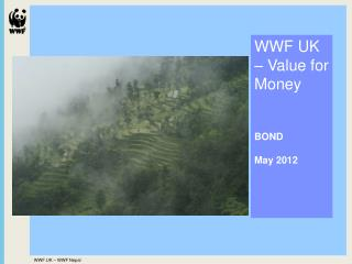 WWF UK   Value for Money    BOND  May 2012