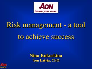 Risk management - a tool  to achieve success