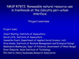 NRSP R7872: Renewable natural resource-use in livelihoods at the Calcutta peri-urban interface