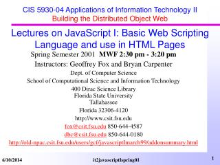 CIS 5930-04 Applications of Information Technology II  Building the Distributed Object Web