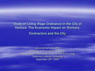 Study of Living Wage Ordinance in the City of Ventura: The Economic Impact on Workers, Contractors and the City