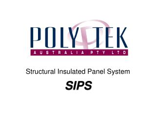 Structural Insulated Panel System SIPS