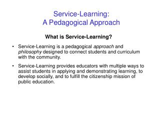 Service-Learning: A Pedagogical Approach