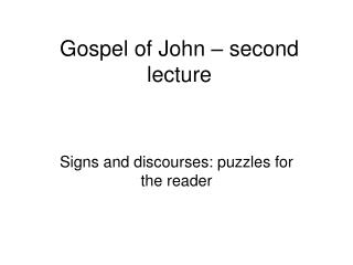 Gospel of John   second lecture