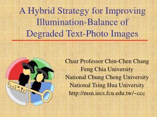 A Hybrid Strategy for Improving Illumination-Balance of Degraded Text-Photo Images