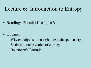 Lecture 6:  Introduction to Entropy