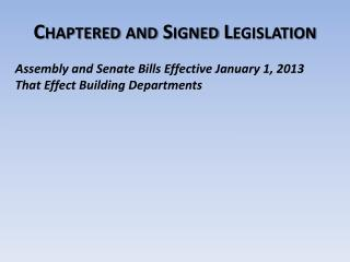 Chaptered and Signed Legislation