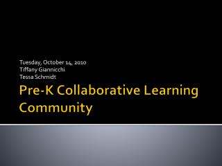 Pre-K Collaborative Learning Community