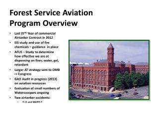 Forest Service Aviation Program Overview