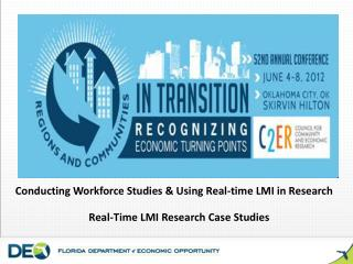 Conducting Workforce Studies  Using Real-time LMI in Research