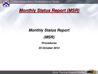 Monthly Status Report MSR