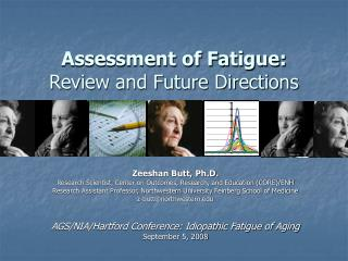 Assessment of Fatigue: Review and Future Directions