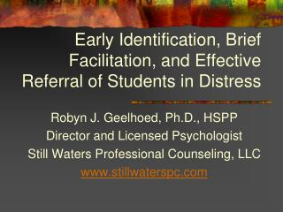 Early Identification, Brief Facilitation, and Effective Referral of Students in Distress