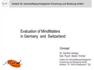 Institut f r wirtschaftspsychologische Forschung und Beratung GmbH