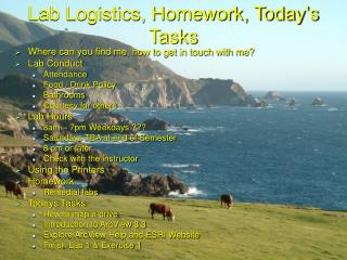 Lab Logistics, Homework, Today s Tasks