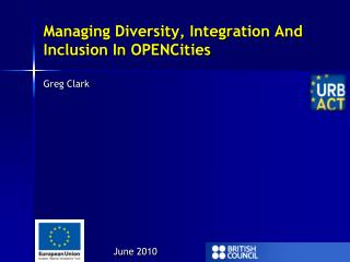 Managing Diversity, Integration And Inclusion In OPENCities