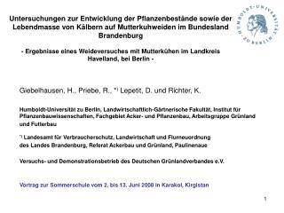 Untersuchungen zur Entwicklung der Pflanzenbest nde sowie der Lebendmasse von K lbern auf Mutterkuhweiden im Bundesland