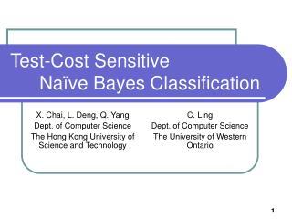 Test-Cost Sensitive   Na ve Bayes Classification