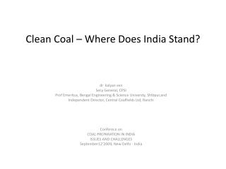 Clean Coal   Where Does India Stand