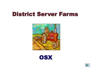 District Server Farms
