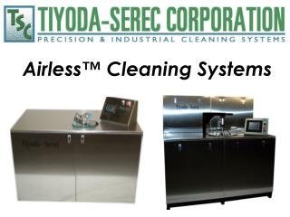 Airless  Cleaning Systems