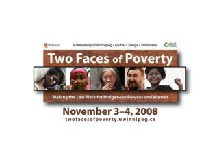 Two Faces of Poverty Conference, U of Wpg 4 November 2008  Local Strategies for Overcoming Bank Exclusion in Inner-city
