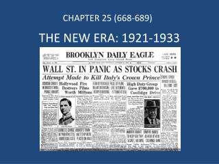 THE NEW ERA: 1921-1933