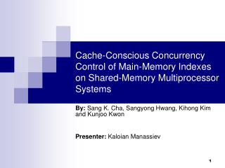 Cache-Conscious Concurrency Control of Main-Memory Indexes on Shared-Memory Multiprocessor Systems